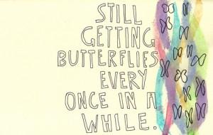 Getting Butterflies