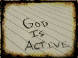 God is active