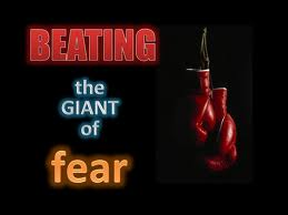 Beating the giant of fear