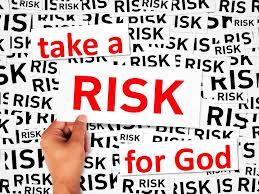 Risk for God