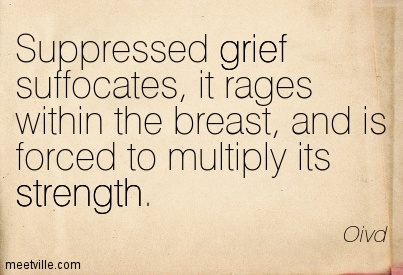 Suppressed Grief