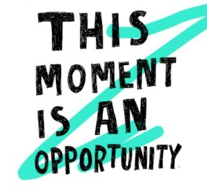 moment of opportunity