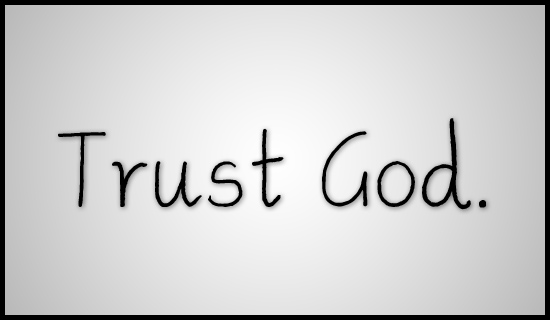 Image result for Trust god