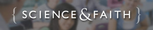 science-faith-banner