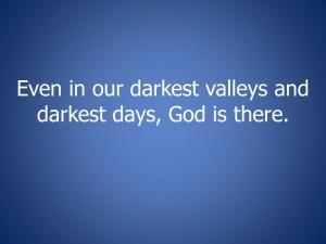 darkest valleys