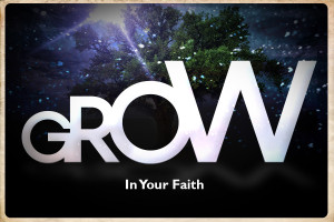 grow in your faith